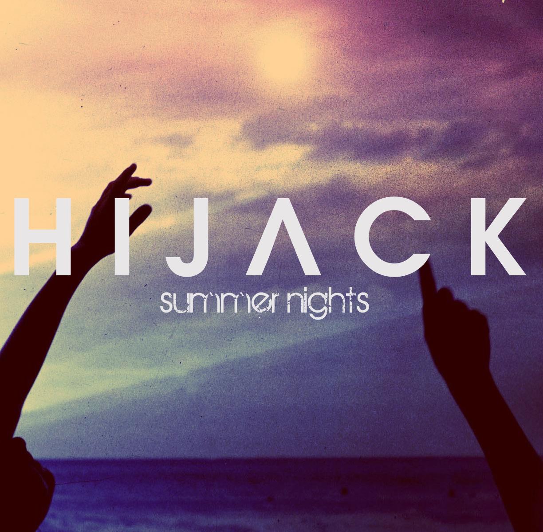 Hijack's Summer Nights Playlist