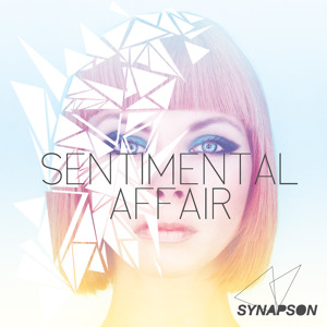 Sentimental Affair (Original) by Synapson