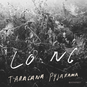 Lo Ng (Original Helter Mix) by Taragana Pyjarama