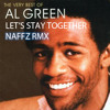 Let's Stay Together (Naffz Likes To Swing On The Beat Rmx)