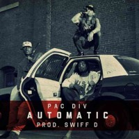Listen to a new hiphop song Automatic (Prod. by Swift D) - Pac Div