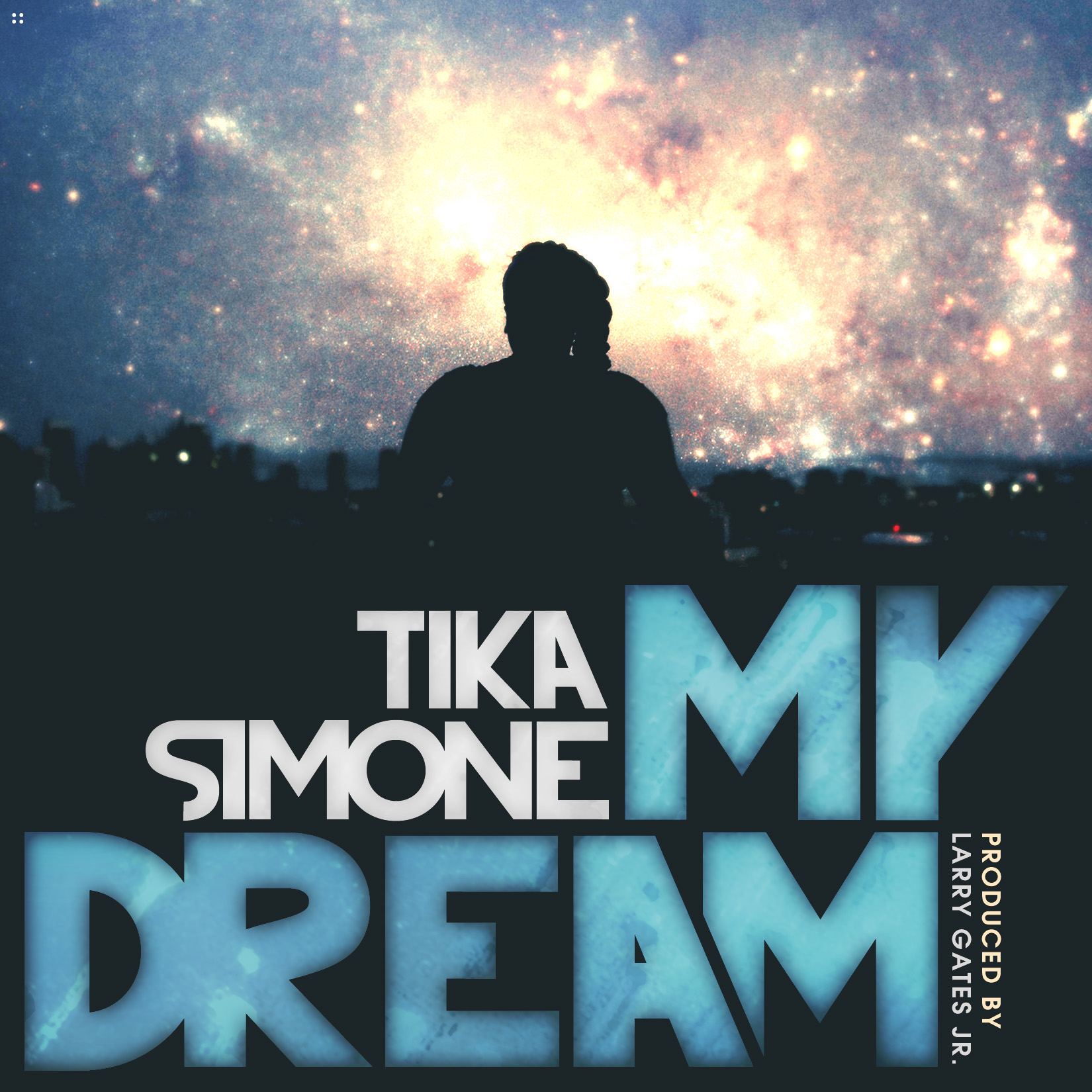 MUSIC: Tika Simone   My Dream