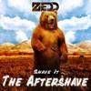 Zedd - Shave It (501 Remix)