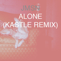JMSN x KASTLE Alone Artwork