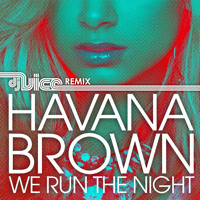 Listen to a new remix song We Run the Night (Vice Remix) - Havana Brown