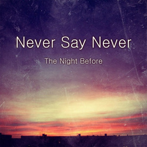 Never Say Never Compilation Album (Free Download)