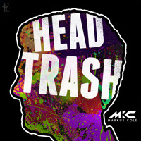 Listen to a new electro song Head Trash (Original Mix) - Markus Cole