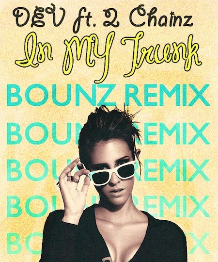 DJ Bounz Moombahton remix of Dev & 2 Chainz' top 40 hit, In My Trunk.