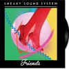 Friends (Plastic Plates Remix)  by Sneaky Sound System