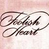 Foolish Heart (Steve Perry R&B Cover) Kareoke 2012