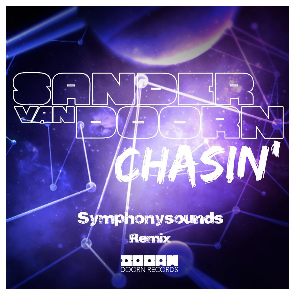 Sander van doorn chasin symphonysounds remix free for Remix house music