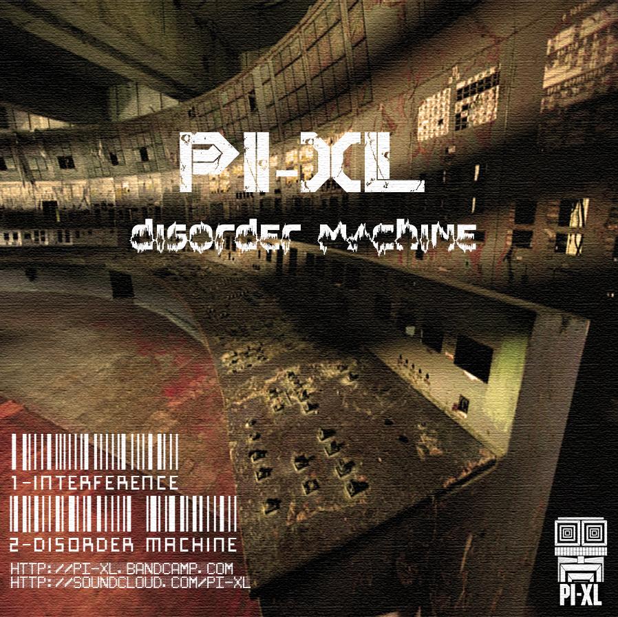 PI-XL - Disorder Machine Artworks-000025737237-lt634u-original