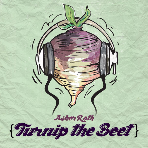 Asher Roth – Turnip The Beet
