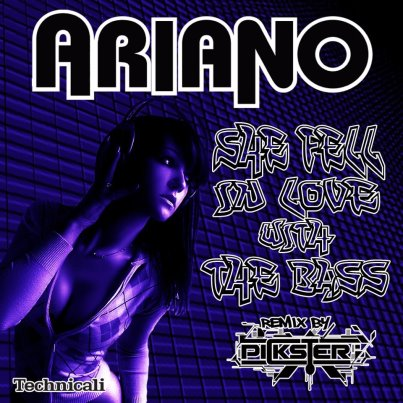 Ariano - Fell in Love with the Bass, Pickster Remix)