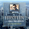Mr 704 - Hustlin (F 8ball, MJG)