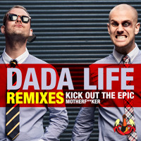 Listen to a new electro song Kick Out The Epic Motherfucker (Datsik Remix) - Dada Life