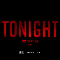 Listen to a new hiphop song Tonight (Best You Ever Had) - John Legend (ft. Pusha T)