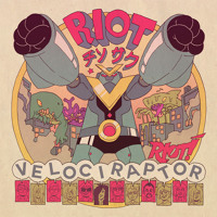 Velociraptor Riot Artwork