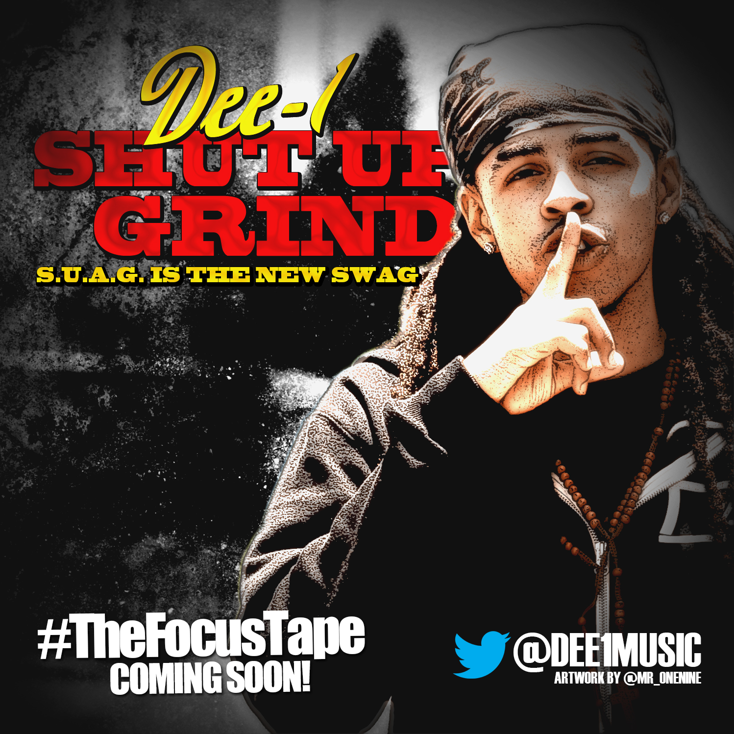 Dee-1 - Shut Up and Grind produced by Flight School