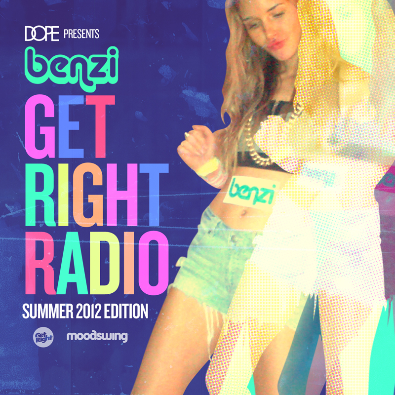 Benzi - Get Right Radio Summer 2012 Mixtape