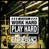 Wiz Khalifa - Work Hard Play Hard (ENFERNO RMX)