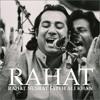 Rahat Fateh Ali Khan & Shahi Hasan