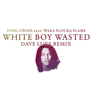Dave Luxe world premier of White Boy Wasted trap remix.