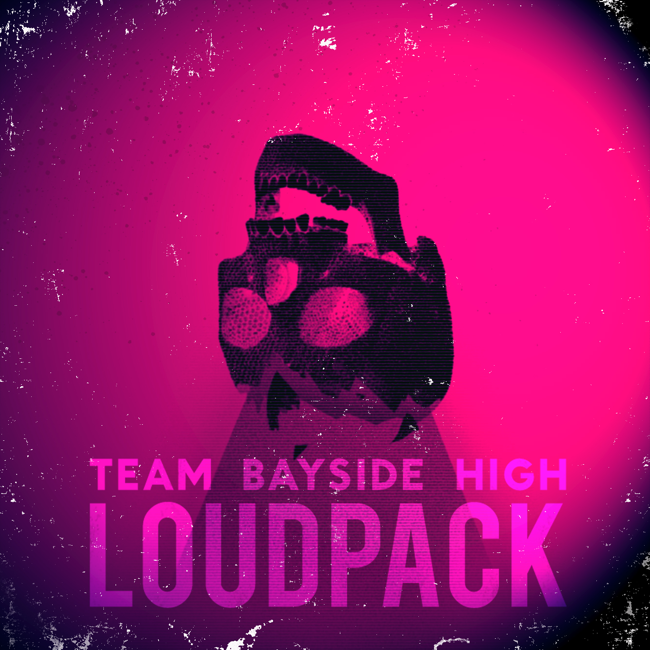 Team Bayside High, Loudpack. Bass Music.
