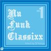 Nu Funk Classixx Vol.1 mixed by DJ Notoya