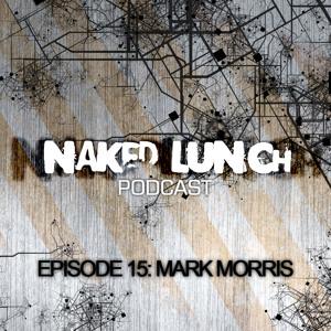 Mark Morris - Naked Lunch Podcast #015 - 21-07-2012 Artworks-000027043000-ebzl2c-crop