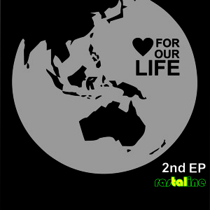RASTALINE - Ini Saatnya (love for our life 2nd album 2011)