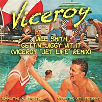 Will Smith Gettin' Jiggy Wit It (Viceroy Remix) Artwork