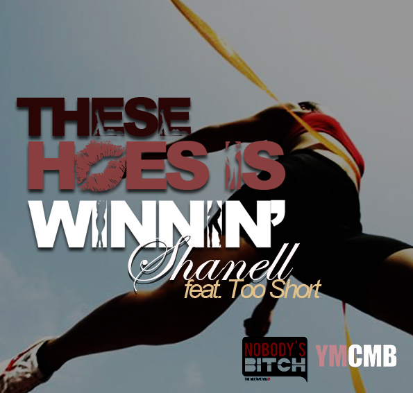 Shanell feat Too Short - These Hoes is Winnin (Produced by Derek DJA Allen)