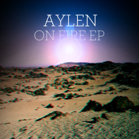 Listen to a new electro song On Fire (Original Mix) - Aylen