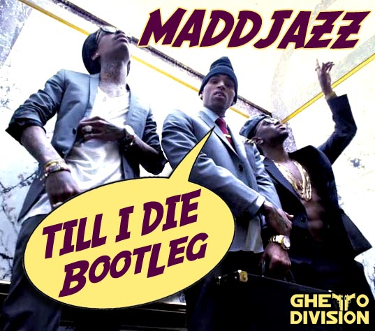B'MORE CLUB | Chris Brown Ft Wiz Khalifa & Big Sean - Till I Die (MaddJazz Bootleg)
