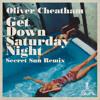 Get Down Saturday Night (Secret Sun Edit) by Oliver Cheatham