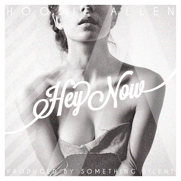 Hoodie Allen - Hey Now (prod. by Something Silent) Download
