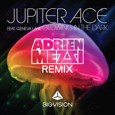 FREE MP3: Jupiter Ace feat. Geneva Lane - Glowing In The Dark (Adrien Mezsi's Remix)