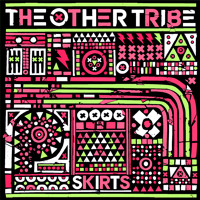 The Other Tribe Skirts (Kidnap Kid Remix) Artwork