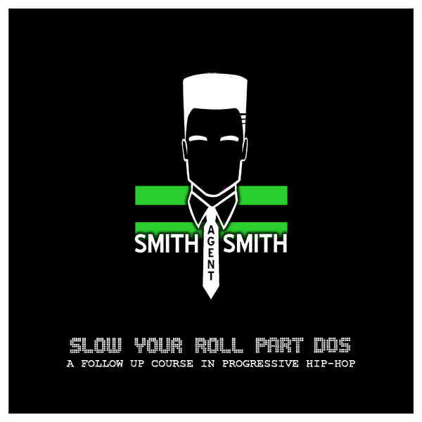 SmithAgentSmith - 2 Reasons (Cobra & Feel So Close bootleg from Slow Your Roll Part Dos)