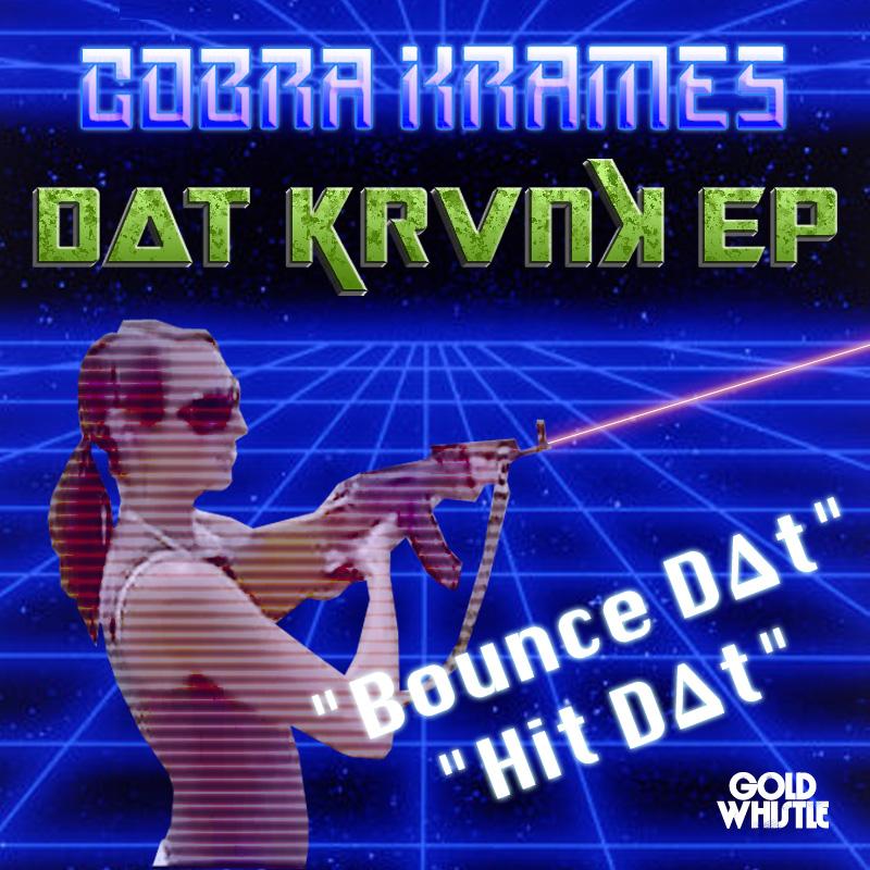 Cobra Krames - D∆T KRVNK EP