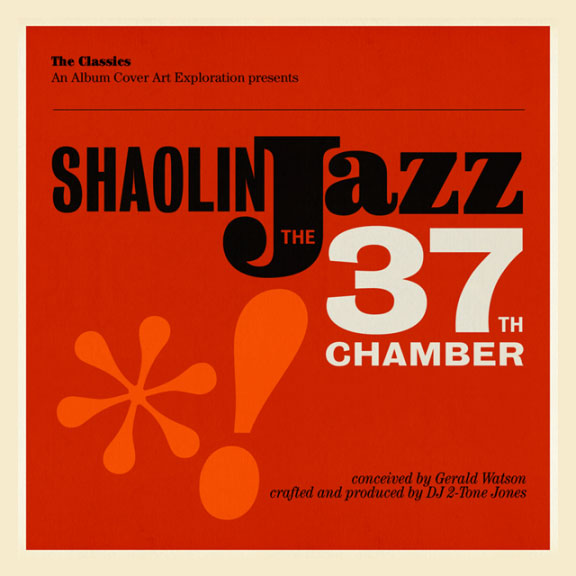 Shaolin Jazz :: The 37th Chamber BY DJ 2-Tone Jones