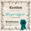 Certified - Bright Lights (Feat. Don Juan & Steven Drakes) (Clean)