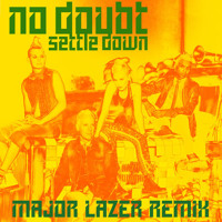 Listen to a new remix song Settle Down (Major Lazer Remix) - No Doubt