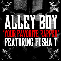 Listen to a new hiphop song Your Favorite Rapper Feat. Pusha T - Alley Boy