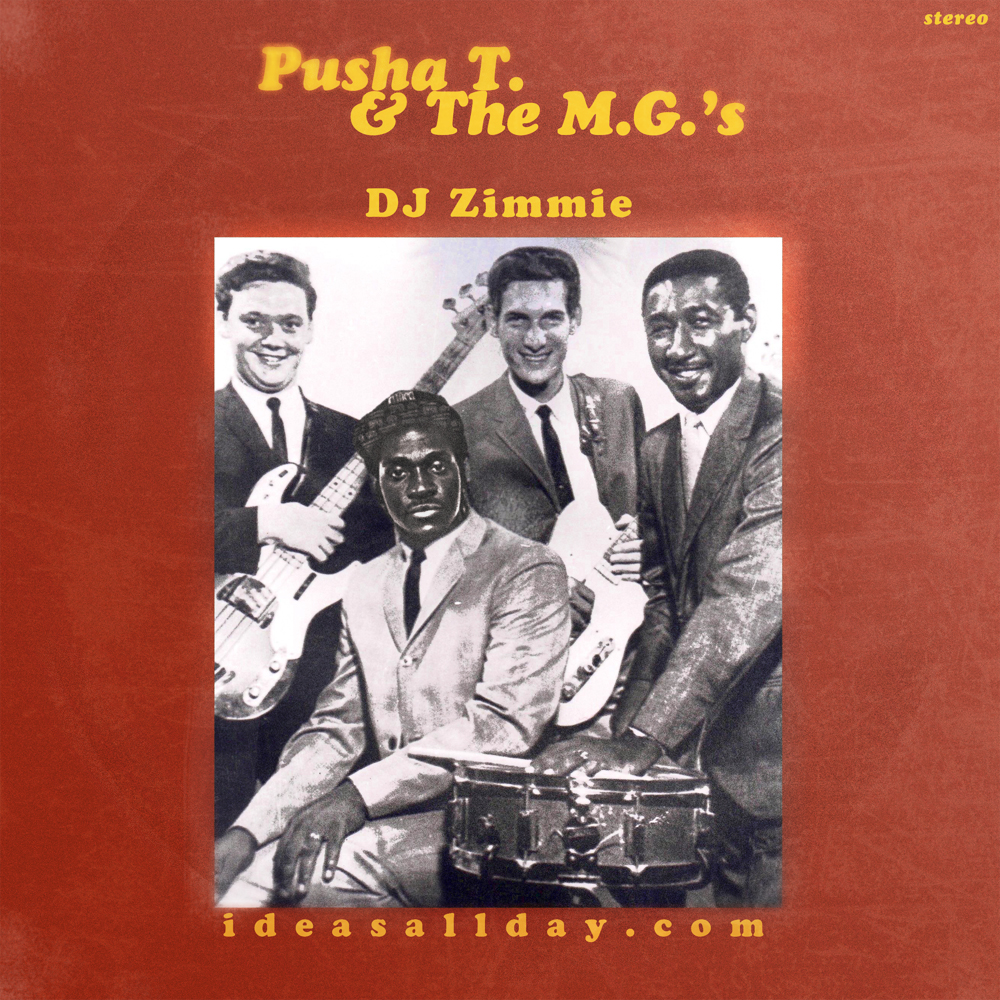 DJ Zimmie - Pusha T & The MGs
