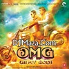 Go Go Govinda (OMG Oh My God) - Mika Singh (Full Song) [DM]