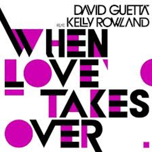 When Love Takes Over ( Latest Remix )
