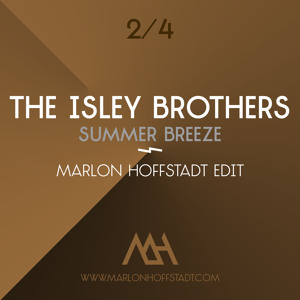 Summer Breeze (Marlon Hoffstadt Edit) by The Isley Brothers
