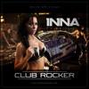 130 - INNA -   CLUB ROCKER ( DJ GHOST GHOSTMIX 2012 )